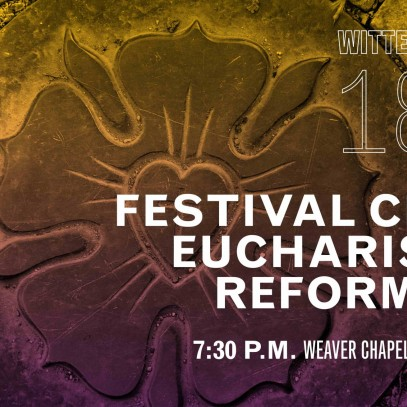 Festival Choral Eucharist for Reformation
